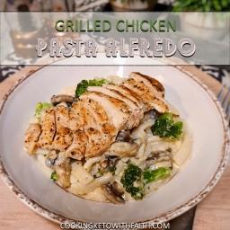 Grilled Chicken Pasta Alfredo