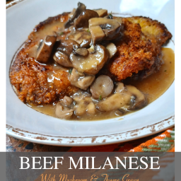 Beef Milanese With Mushroom & Thyme Gravy